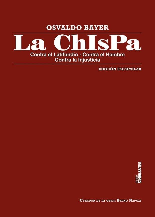 La ChIsPa,el periódico de Osvaldo Bayer